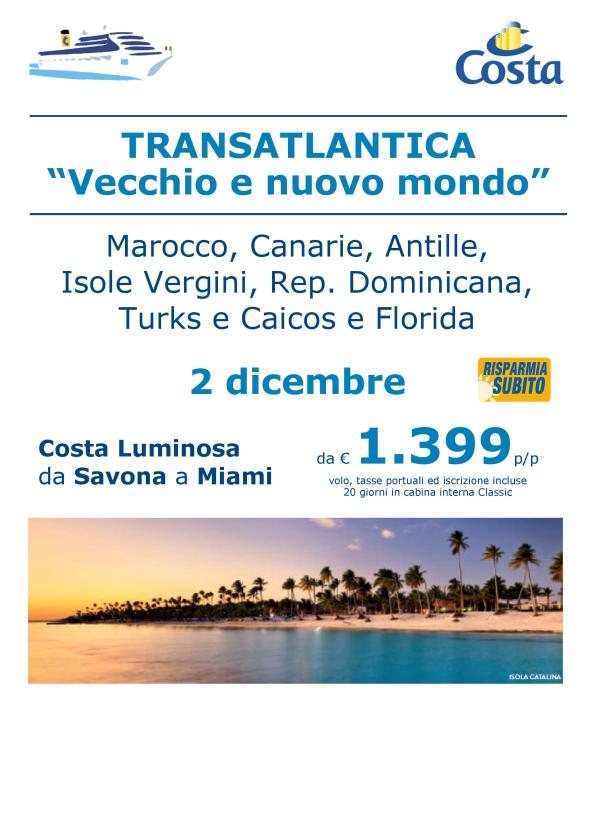 COSTA LUMINOSA TRANSATLANTICA